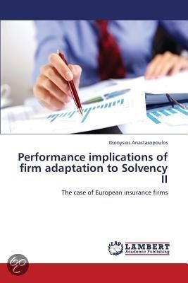 Performance Implications of Firm Adaptation to Solvency II