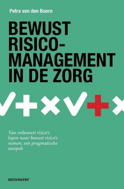 Bewust Risicomanagement in de zorg