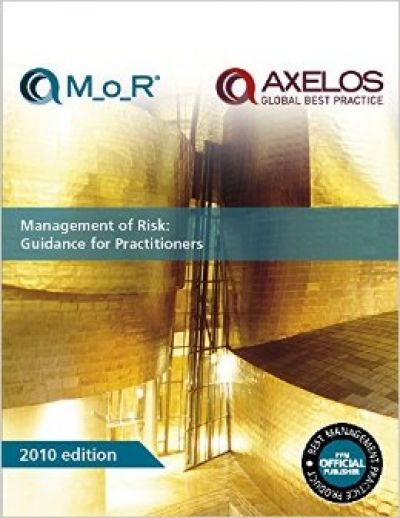 Management of Risk: Guidance for Practitioners