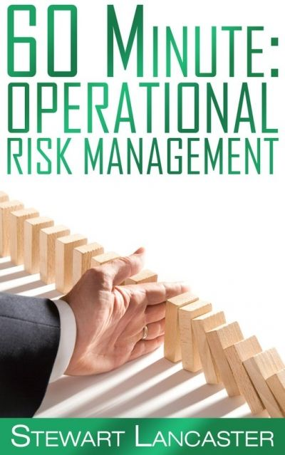 60 Minute: Operational Risk Management