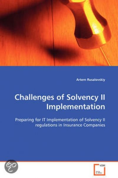 Challenges of Solvency II Implementation